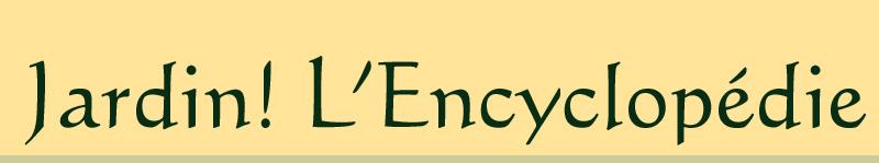 jardin ! l'encyclopédie